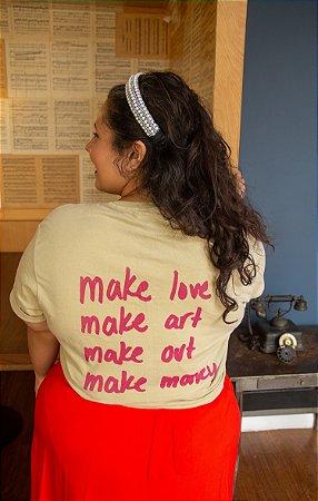 Camiseta Make love