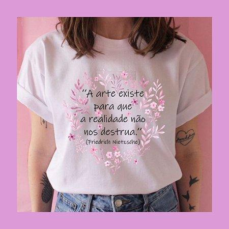 Camisetas A arte existe para que a realidade