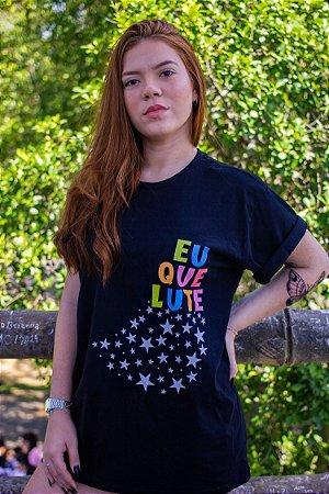 Camiseta Eu que Lute