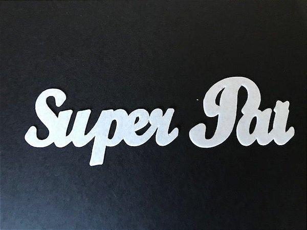 SUPER PAI PALAVRAS RECORTADAS PAPEL ARROZ PREMIUM (13,5 X 4,3)