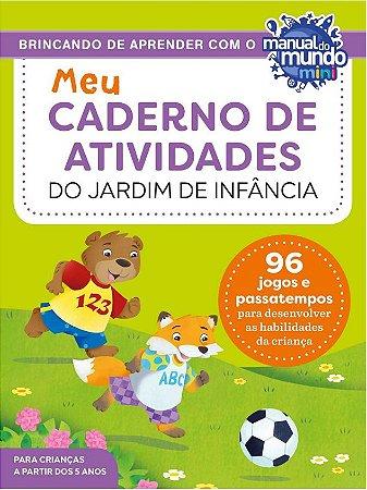 MEU CADERNO DE ATIVIDADES DO JARDIM DE INFÂNCIA - AUTOGRAFADO