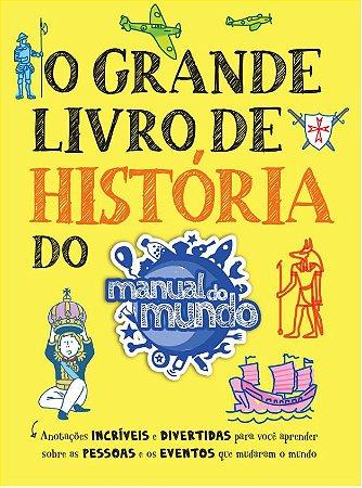 O GRANDE LIVRO DE HISTÓRIA