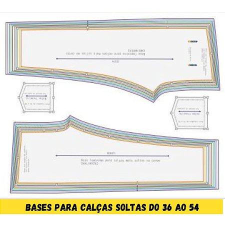 Kit Bases (MALHARIA) para Calças femininas do tamanho 36 ao 54