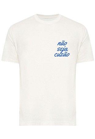 Camiseta Não Seja Cuzão