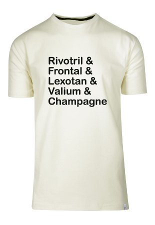 Camiseta Rivotril & Frontal & Lexotan & Valium & Champagne