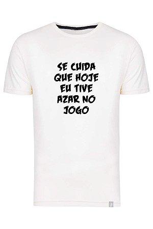 Camiseta Se Cuida Que Hoje Eu Tive Azar No Jogo