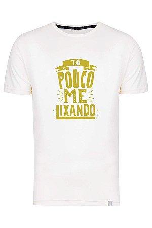 Camiseta Tô Pouco Me Lixando