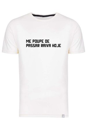 Camiseta Me Poupe De Passar Raiva Hoje