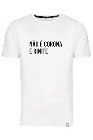 Camiseta Não É Corona É Rinite