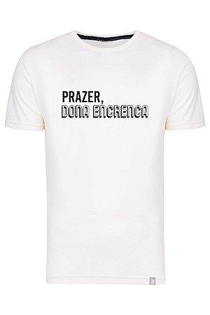 Camiseta Prazer Dona Encrenca