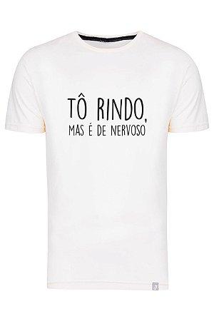 Camiseta Tô Rindo Mas É De Nervoso