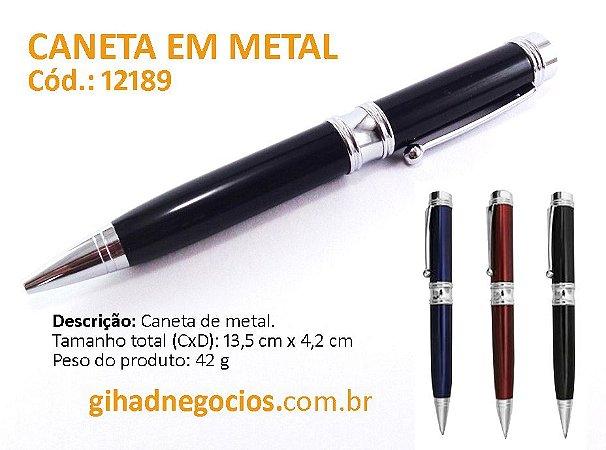 Caneta em METAL - CLICK PARA VER MAIS MODELOS  - 12189 ER185B 8022 9074 2692 13261