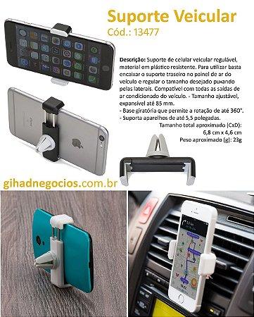 Suporte Veicular para Celular e Tablet  12955  13487  13488  13225  13392  13477  -  mais modelos