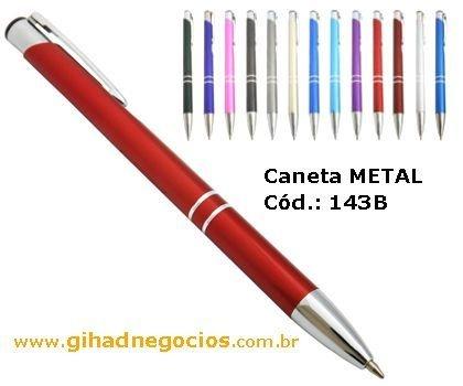 Caneta em METAL - CLICK para ver MAIS MODELOS - 143B 169B 101B 1000 1020 1100 2563 9074 12443 12535 374