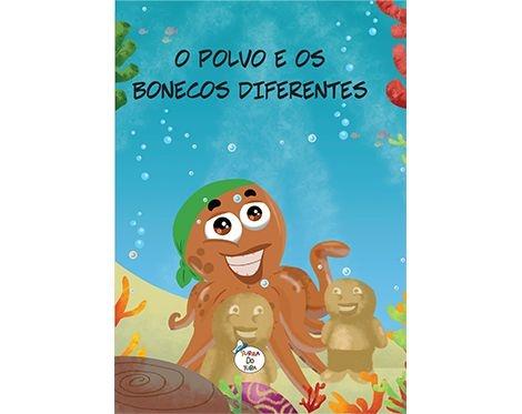 O POLVO E OS BONECOS DIFERENTES