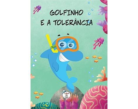 GOLFINHO E A TOLERÂNCIA