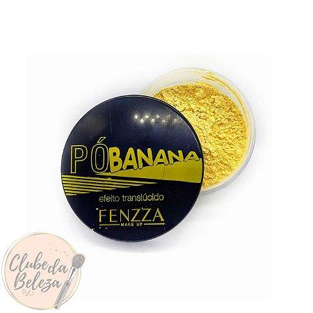 Pó Translúcido Banana - Fenzza
