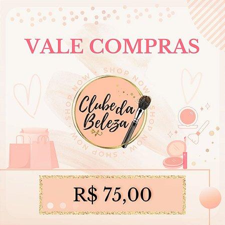 Vale Presente Clube da Beleza - R$ 75,00
