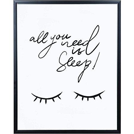 Quadro Decorativo em Canvas All You Need is Sleep 50cm Mart