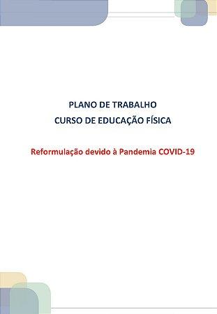 Plano de trabalho curso de Educação física reformulação devido à pandemia covid-19 estágio curricular II Avaliação, prescrição e atenção à saúde