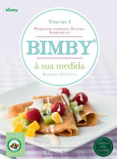 LIVRO DE RECEITAS BIMBY À SUA MEDIDA EDIÇÃO CARAS VOL 1