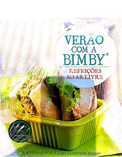 LIVRO DE RECEITAS BIMBY VERÃO COM A BIMBY REFEIÇÕES AO AR LIVRE