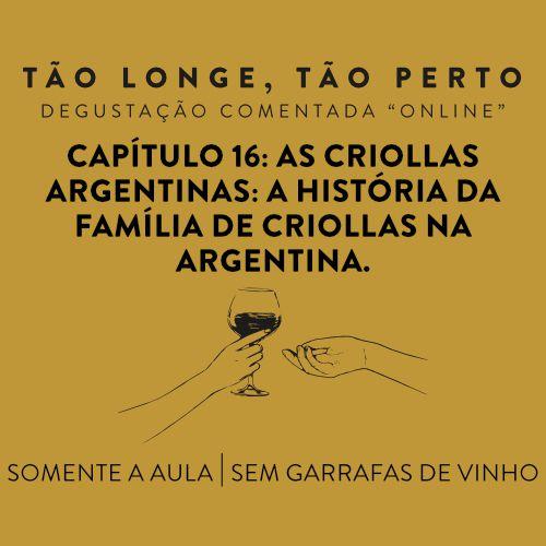 Aula de degustações on-line 25/10 - As Criollas Argentinas