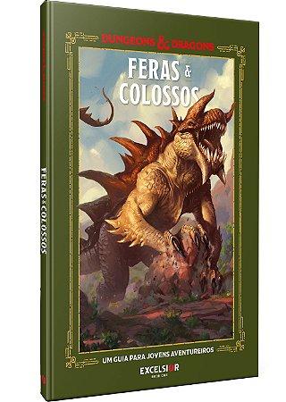DUNGEONS & DRAGONS  – Feras & Colossos