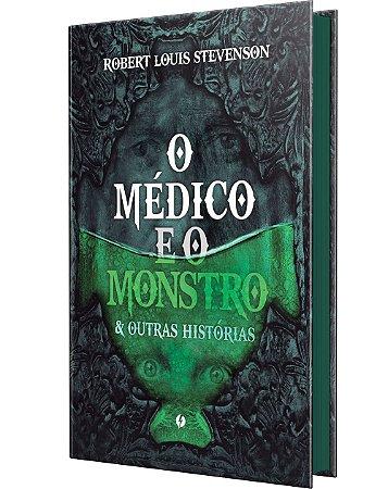 O médico e o monstro & outras histórias