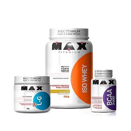 COMBO: ISO WHEY MAX TITANIUM + GLUTAMINA 150G MAX TITANIUM + BCAA 100 CAPS MAX TITANIUM