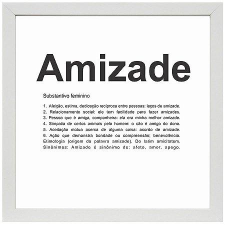 QUADRO AMIZADE BRANCO