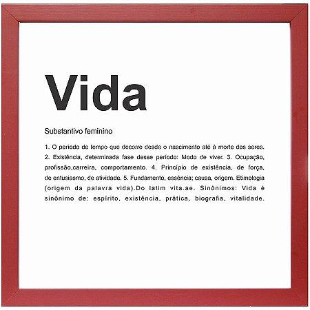 QUADRO VIDA VERMELHO 27X27CM