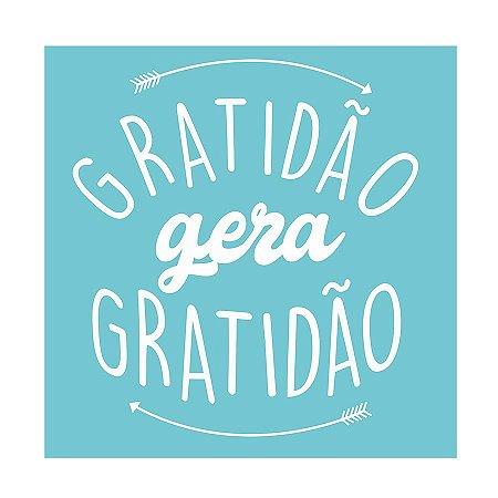 PLACA GRATIDÃO GERA GRATIDÃO 25X25CM