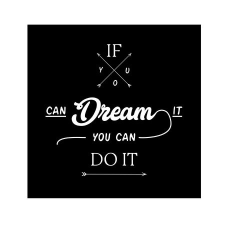 PLACA IF YOU CAN DREAMS IT YOU CAN DO IT 25X25CM