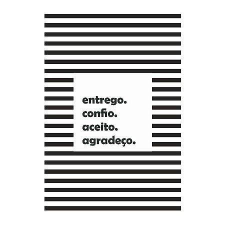 PLACA ENTREGO, CONFIO, ACEITO, AGRADEÇO 20X30CM