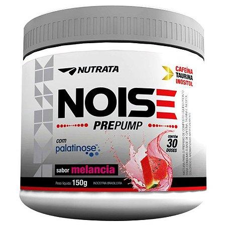 NOISE PRE PUMP SABOR MELANCIA C/150G - NUTRATA