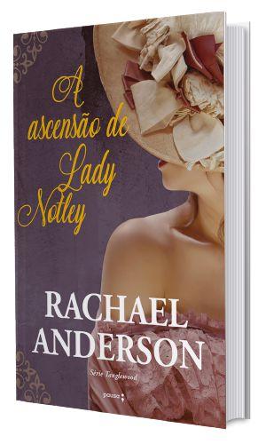 A ascensão de Lady Notley