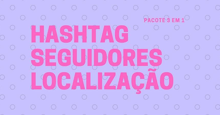 Pacote Instagram HashTag, Localização e Seguidores - Extratores de Dados Telefone e E-mail