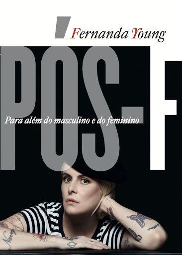 Pós-F: Para além do masculino e do feminino