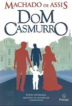 Dom Casmurro - Texto Integral e Questões de Vestibular Comentadas