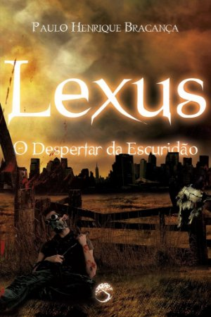 Lexus - O Despertar da Escuridão