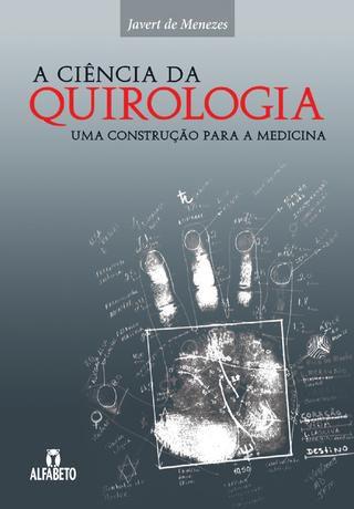 A Ciência da Quirologia