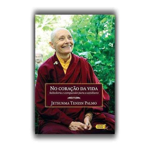 Livro No coração da vida: Sabedoria e compaixão para o cotidiano