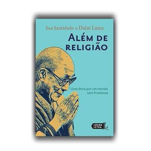 Livro Além de religião: Uma ética por um mundo sem fronteiras