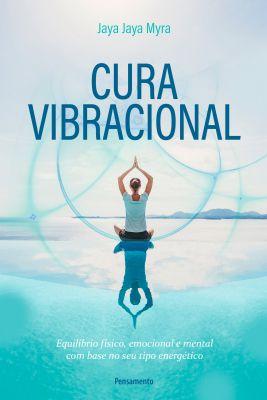 Livro Cura Vibracional