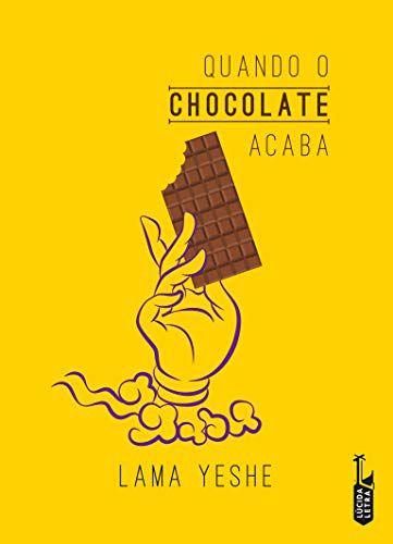 Quando o Chocolate Acaba