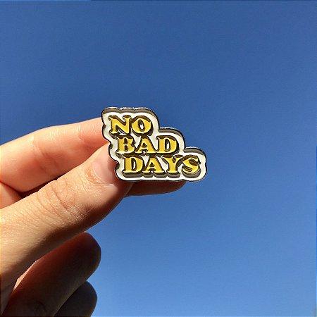 Pin No Bad Days