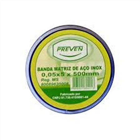 Banda Matriz de Aço Inox - Preven