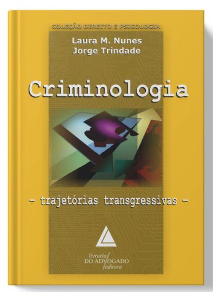 Criminologia - Trajetórias transgressivas