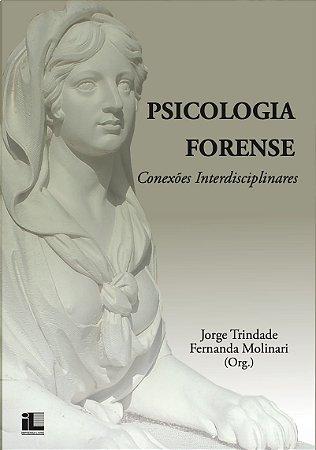 Psicologia Forense - Conexão Interdisciplinares